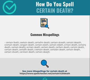 Correct spelling for certain death
