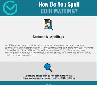 Correct spelling for coir matting