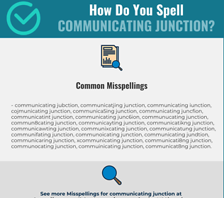 Correct spelling for communicating junction