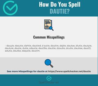 Correct spelling for dautie