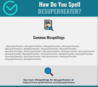 Correct spelling for desuperheater