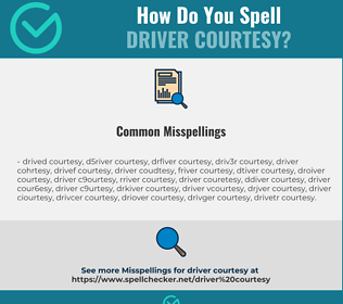 Correct spelling for driver courtesy