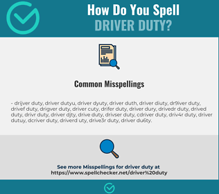 Correct spelling for driver duty