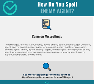Correct spelling for enemy agent