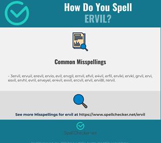 Correct spelling for ervil