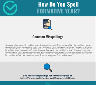 Correct spelling for formative year