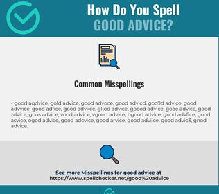 Correct spelling for good advice