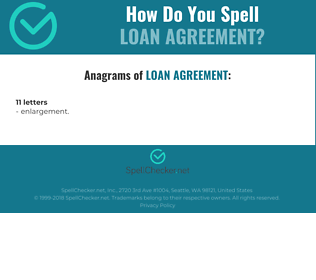 Correct spelling for loan agreement