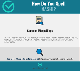 Correct spelling for nashi