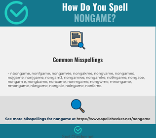 Correct spelling for nongame