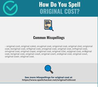 Correct spelling for original cost