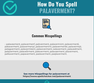 Correct spelling for palaverment