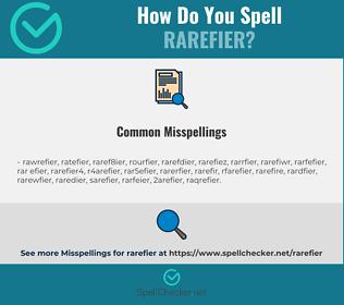 Correct spelling for rarefier