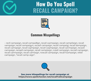 Correct spelling for recall campaign