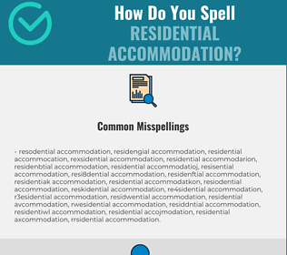 Correct spelling for residential accommodation
