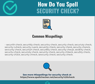 Correct spelling for security check
