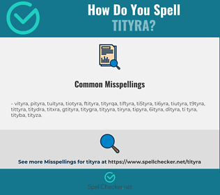 Correct spelling for tityra