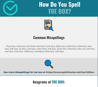 Correct spelling for toe box