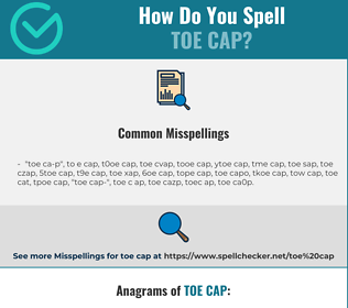 Correct spelling for toe cap