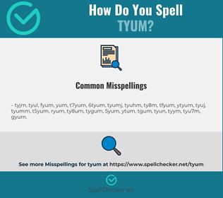 Correct spelling for tyum