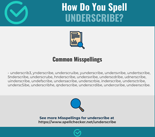 Correct spelling for underscribe