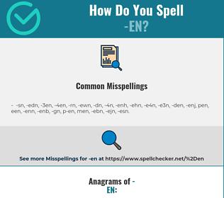 Correct spelling for -en