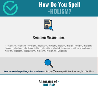Correct spelling for -holism