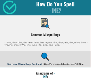 Correct spelling for -ine