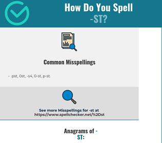 Correct spelling for -st