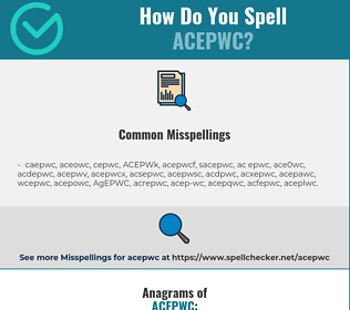 Correct spelling for ACEPWC