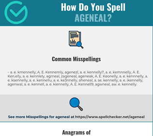 Correct spelling for AGENEAL
