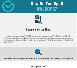 Correct spelling for AWLDOPS