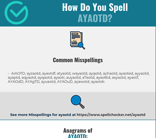 Correct spelling for AYAOTD