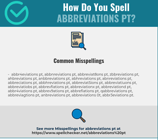 Correct spelling for Abbreviations PT