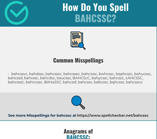 Correct spelling for BAHCSSC