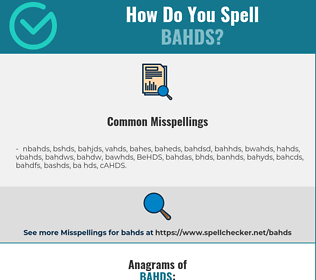 Correct spelling for BAHDS