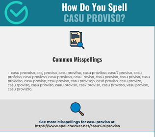 Correct spelling for CASU PROVISO