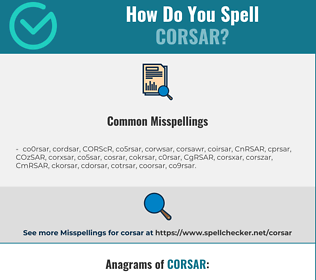 Correct spelling for CORSAR