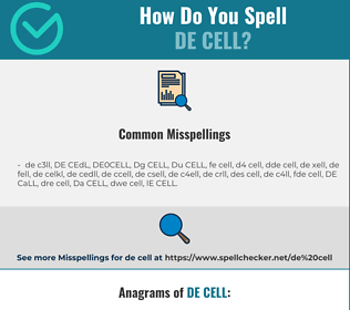 Correct spelling for DE CELL
