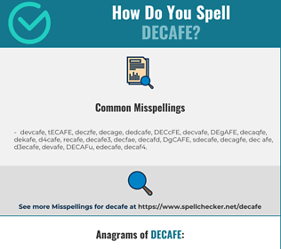 Correct spelling for DECAFE