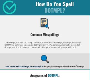 Correct spelling for DOTMPL