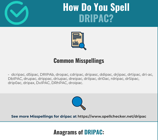 Correct spelling for DRIPAC
