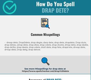 Correct spelling for Drap dete