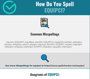 Correct spelling for EQUIPCI