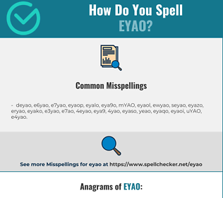 Correct spelling for EYAO