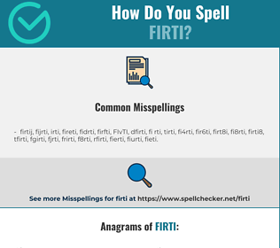 Correct spelling for FIRTI