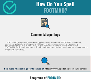 Correct spelling for FOOTMAD