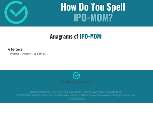 Correct spelling for IPO-MOM