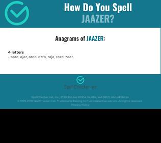 Correct spelling for Jaazer