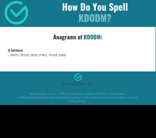 Correct spelling for KDODM